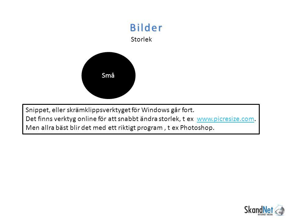 Bilder Storlek Små Snippet, eller skrämklippsverktyget för Windows går fort.