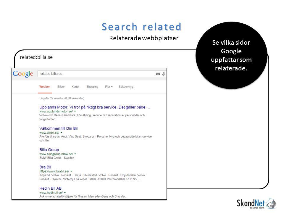 related:bilia.se Search related Relaterade webbplatser Se vilka sidor Google uppfattar som relaterade.