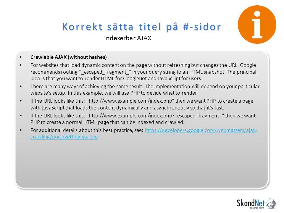 Korrekt sätta titel på #-sidor Indexerbar AJAX