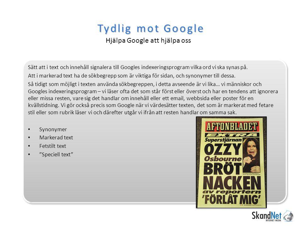 Tydlig mot Google Hjälpa Google att hjälpa oss