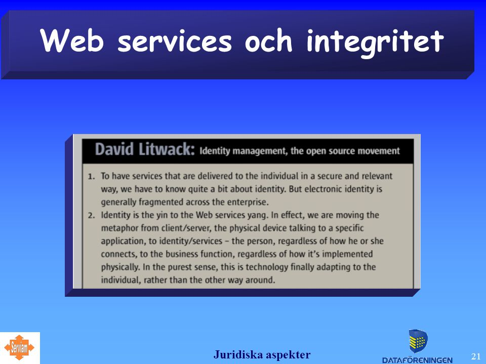 Juridiska aspekter 21 Web services och integritet