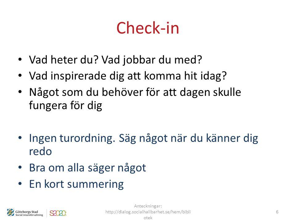Dialogens riktningar Anteckningar: http://dialog.socialhallbarhet.se/hem/bibli otek Med medborgare Med varandra Med beslutsfattare Som flöde 27