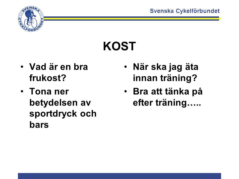 Svenska Cykelförbundet KOST Vad är en bra frukost? Tona ner betydelsen av sportdryck och bars När ska jag äta innan träning? Bra att tänka på efter tr
