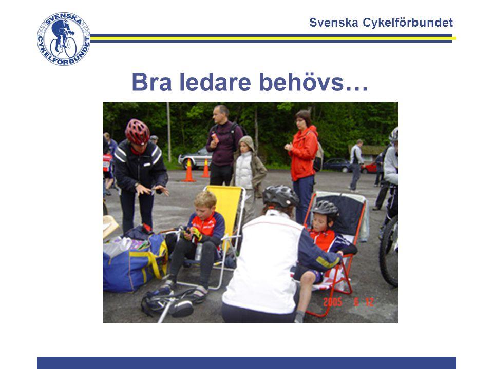 Svenska Cykelförbundet Bra ledare behövs…