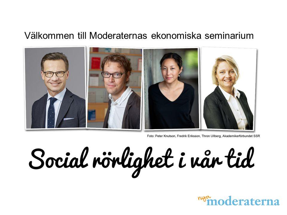 Välkommen till Moderaternas ekonomiska seminarium