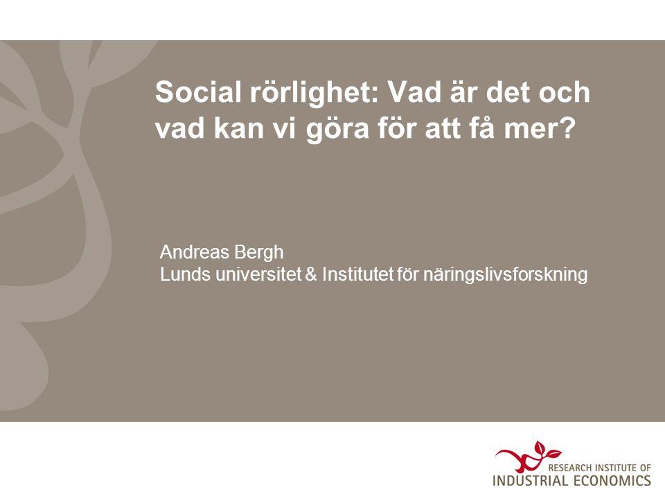 Social rörlighet: Vad är det och vad kan vi göra för att få mer.