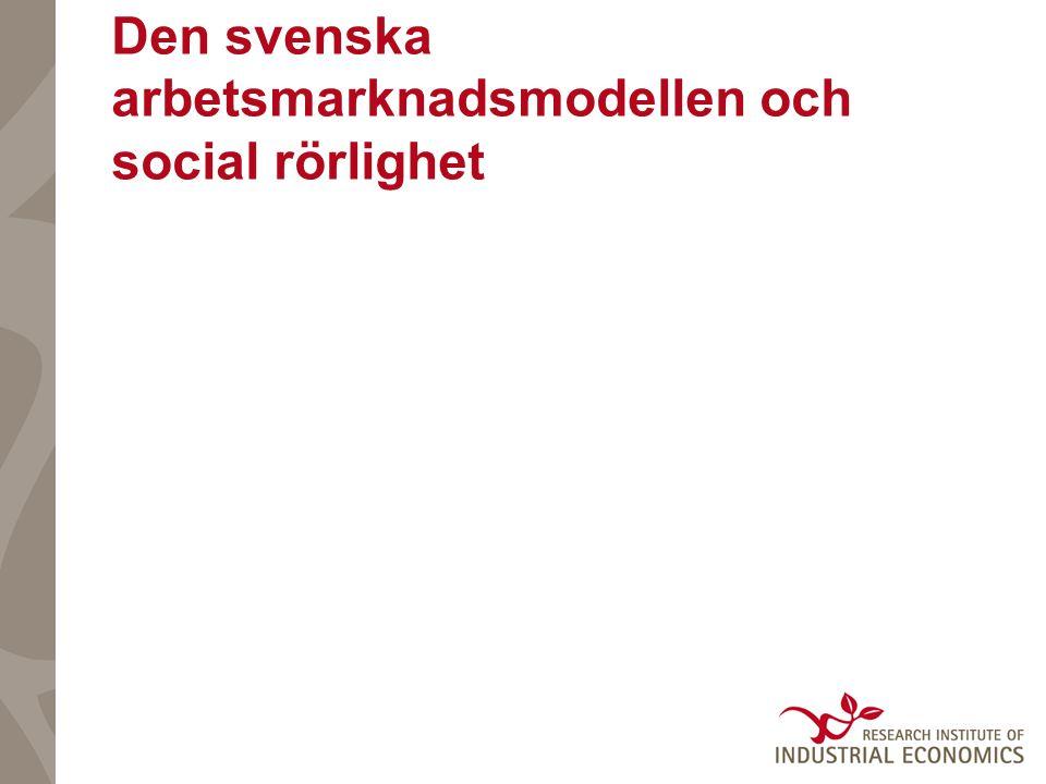 Den svenska arbetsmarknadsmodellen och social rörlighet