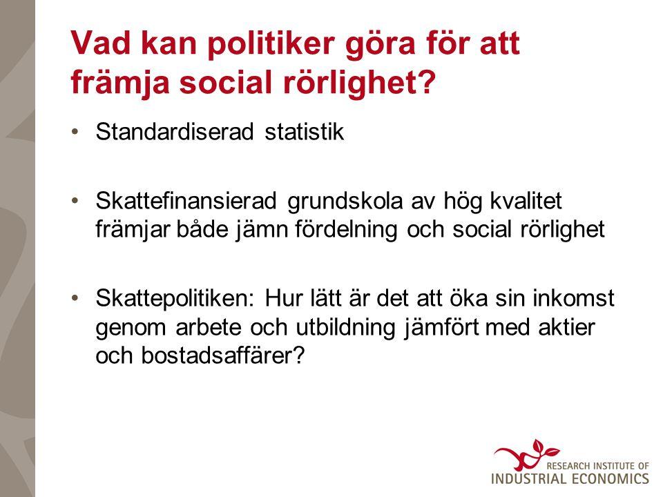 Vad kan politiker göra för att främja social rörlighet.
