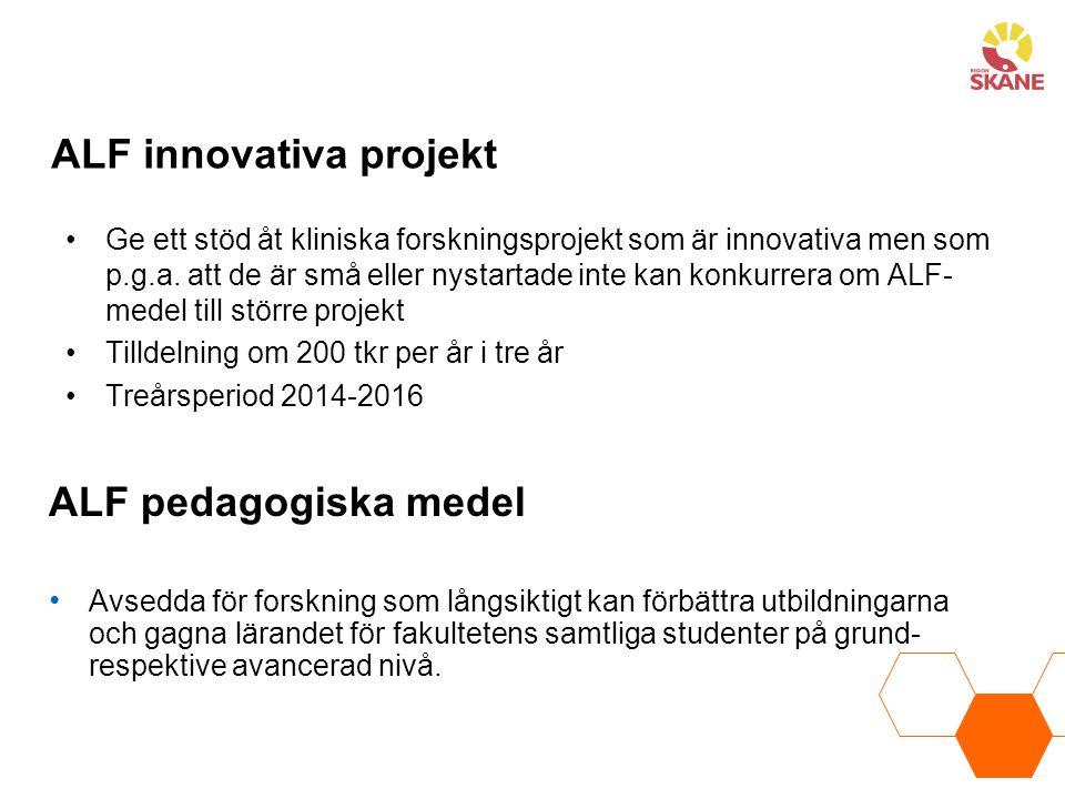 ALF innovativa projekt Ge ett stöd åt kliniska forskningsprojekt som är innovativa men som p.g.a. att de är små eller nystartade inte kan konkurrera o