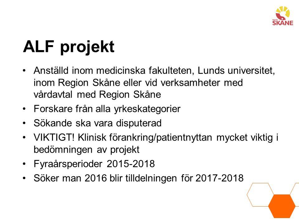 ALF projekt Anställd inom medicinska fakulteten, Lunds universitet, inom Region Skåne eller vid verksamheter med vårdavtal med Region Skåne Forskare f