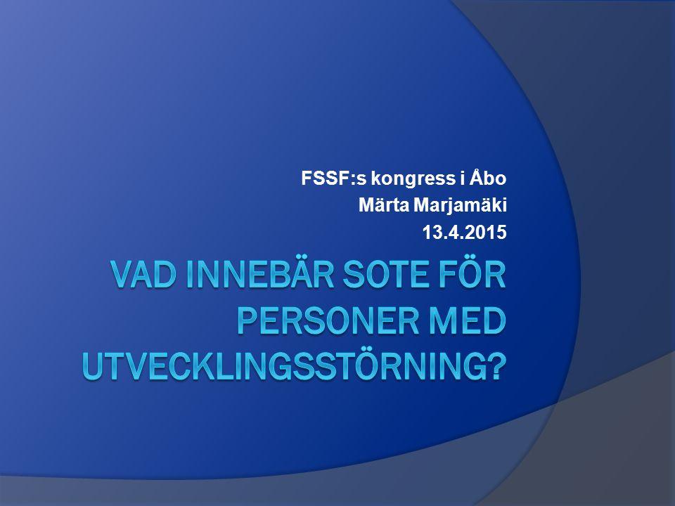 FSSF:s kongress i Åbo Märta Marjamäki 13.4.2015