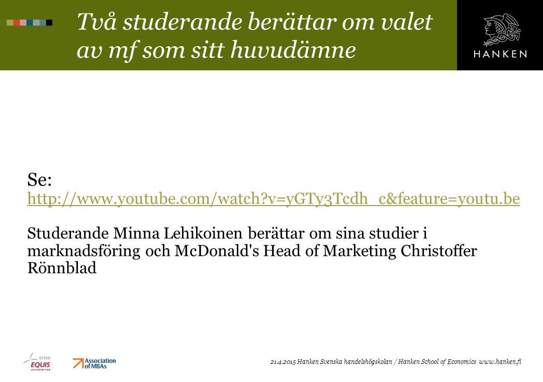 Två studerande berättar om valet av mf som sitt huvudämne Se: http://www.youtube.com/watch?v=yGTy3Tcdh_c&feature=youtu.be http://www.youtube.com/watch