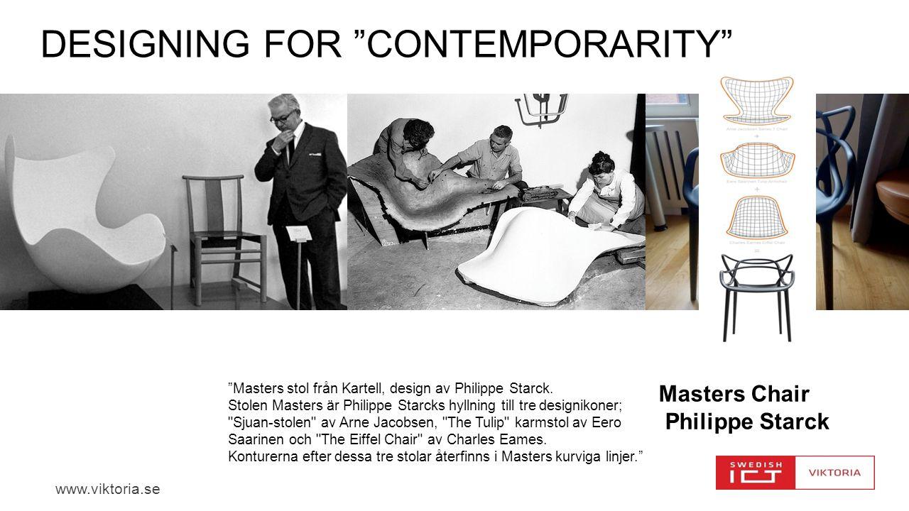 www.viktoria.se DESIGNING FOR CONTEMPORARITY Masters Chair Philippe Starck Masters stol från Kartell, design av Philippe Starck.