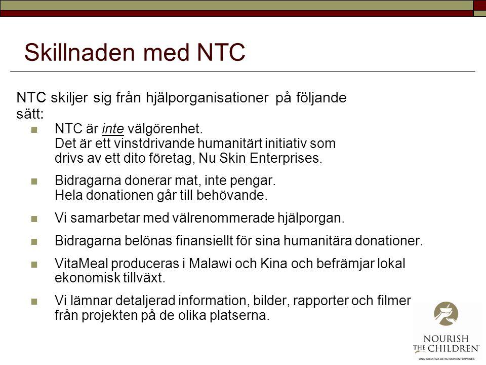 Skillnaden med NTC NTC skiljer sig från hjälporganisationer på följande sätt: NTC är inte välgörenhet. Det är ett vinstdrivande humanitärt initiativ s