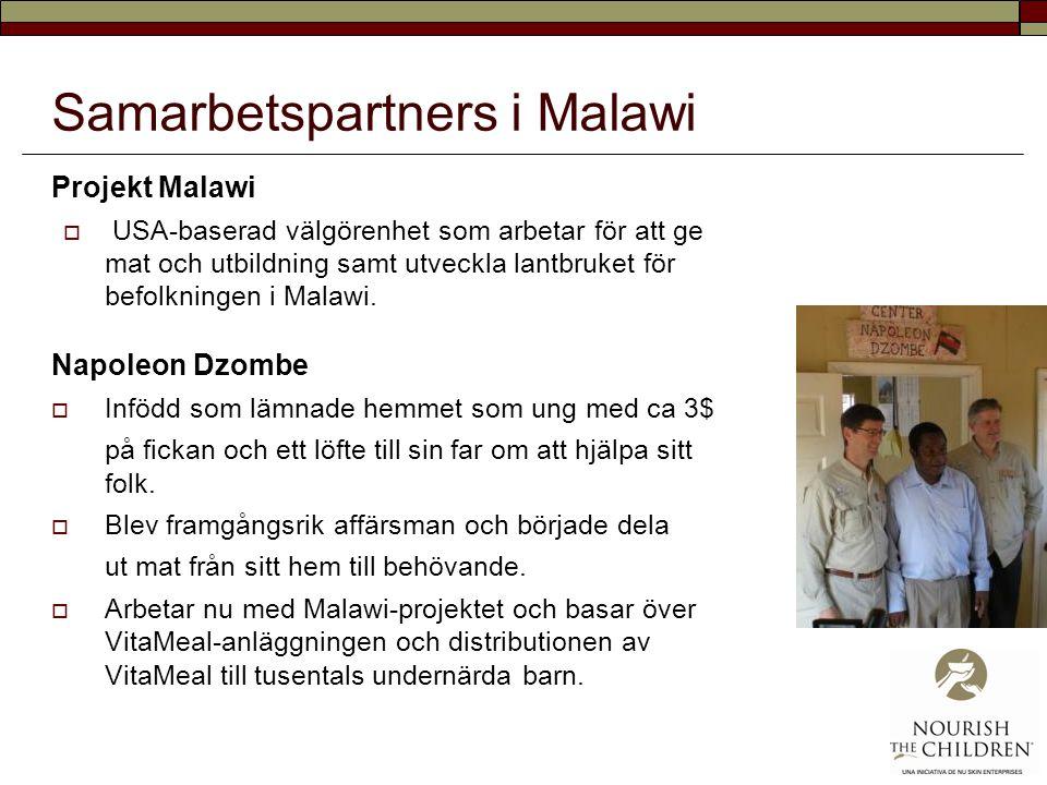 Samarbetspartners i Malawi Projekt Malawi  USA-baserad välgörenhet som arbetar för att ge mat och utbildning samt utveckla lantbruket för befolkninge