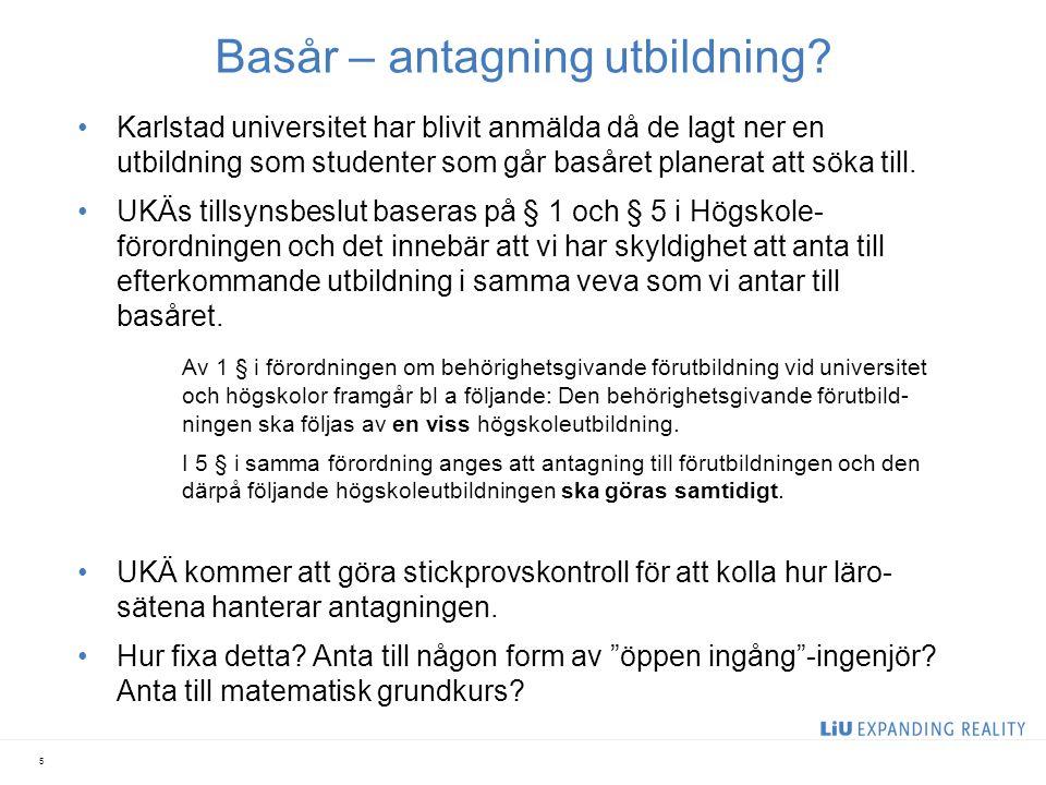 Basår – antagning utbildning? Karlstad universitet har blivit anmälda då de lagt ner en utbildning som studenter som går basåret planerat att söka til