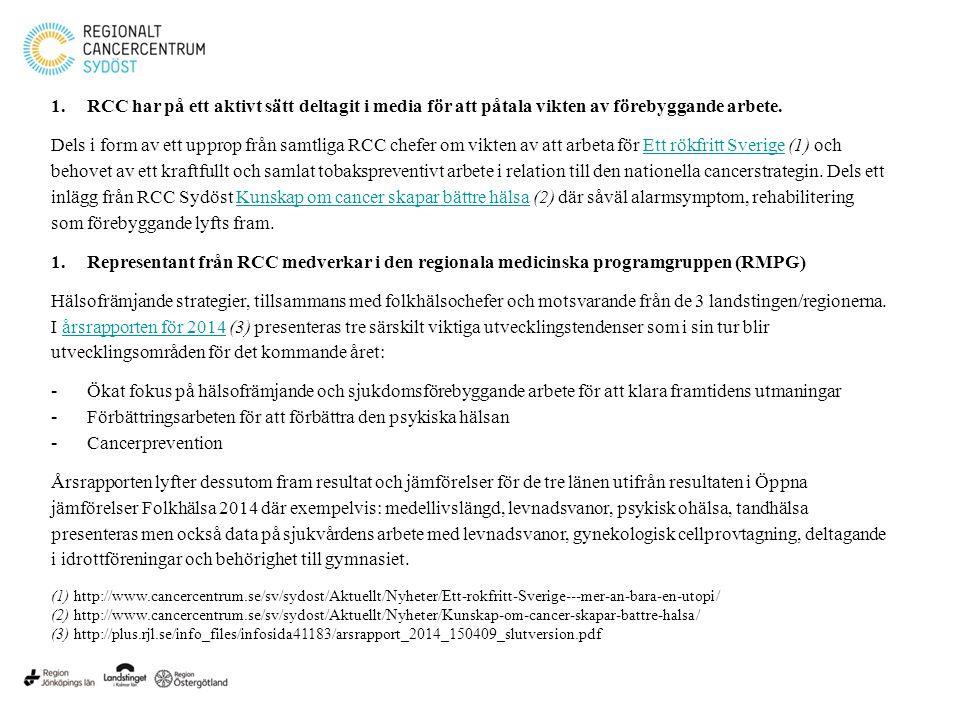 1.RCC har på ett aktivt sätt deltagit i media för att påtala vikten av förebyggande arbete. Dels i form av ett upprop från samtliga RCC chefer om vikt