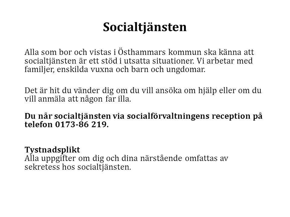 Socialtjänsten Alla som bor och vistas i Östhammars kommun ska känna att socialtjänsten är ett stöd i utsatta situationer. Vi arbetar med familjer, en