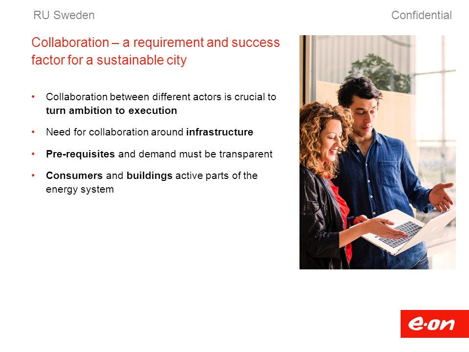 Collaboration – a requirement and success factor for a sustainable city Collaboration between different actors is crucial to turn ambition to executio