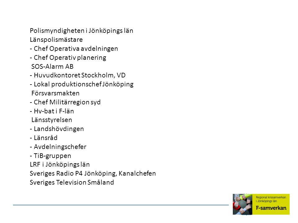 Polismyndigheten i Jönköpings län Länspolismästare - Chef Operativa avdelningen - Chef Operativ planering SOS-Alarm AB - Huvudkontoret Stockholm, VD -