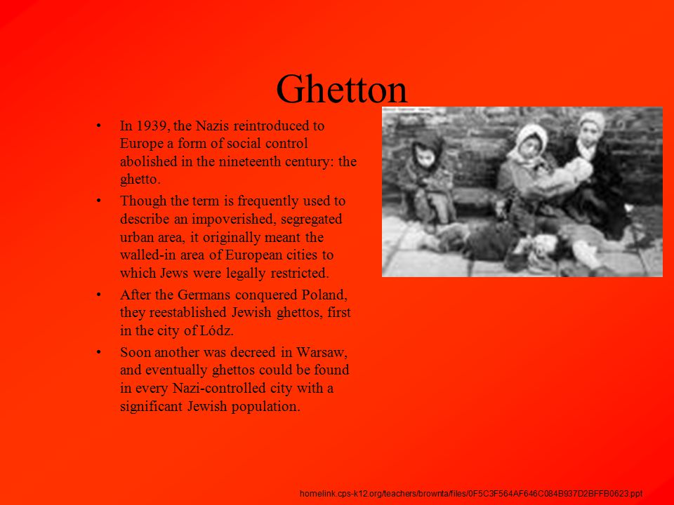 Ghetton In 1939, the Nazis reintroduced to Europe a form of social control abolished in the nineteenth century: the ghetto. Though the term is frequen