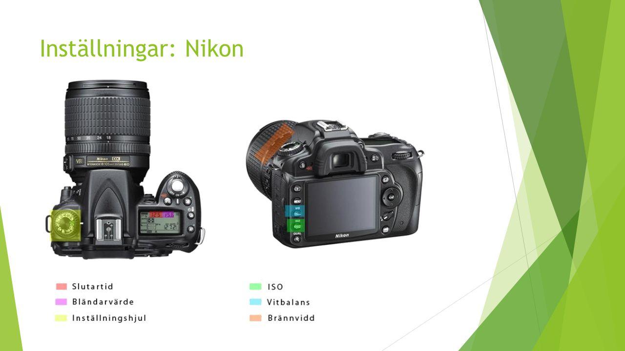 Inställningar: Nikon