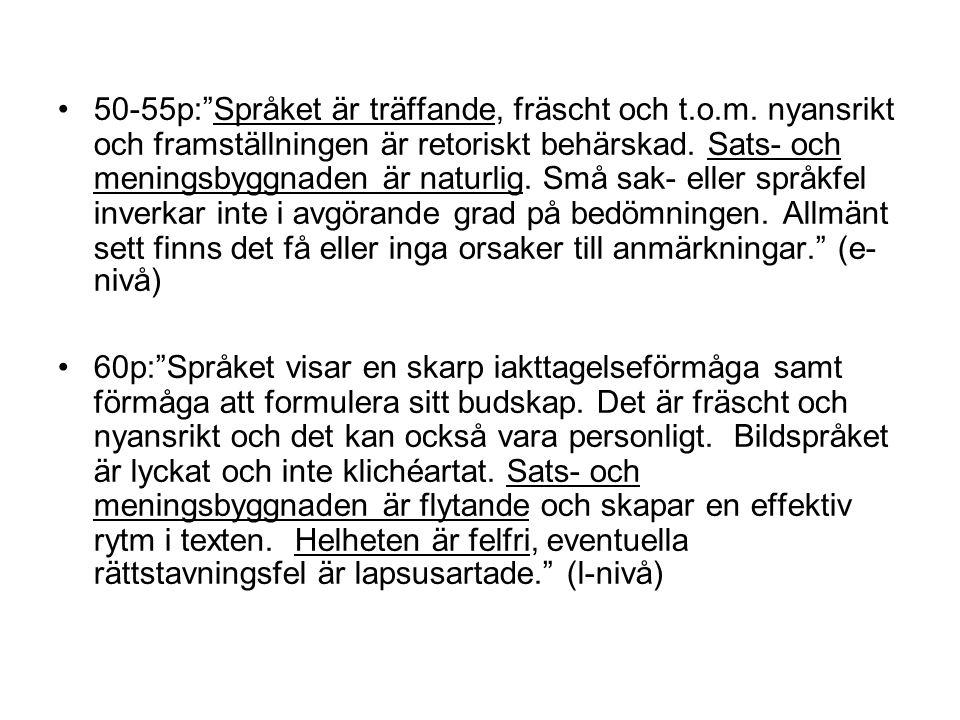 Vanliga språkfelstyper Till grova språkfel räknas bl.a.