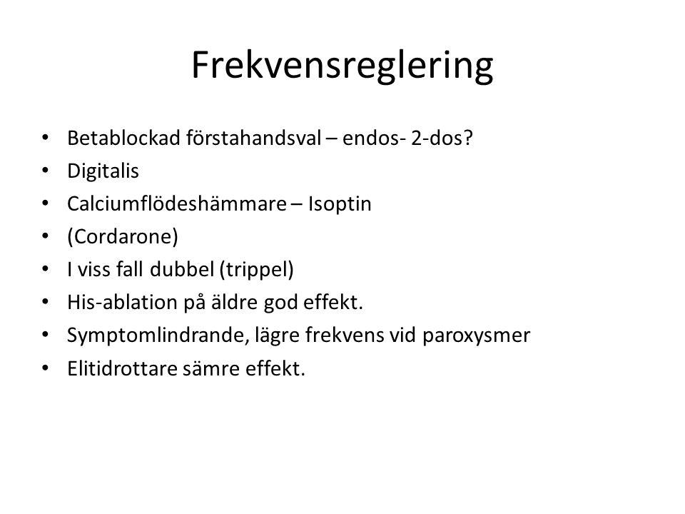 Frekvensreglering Betablockad förstahandsval – endos- 2-dos.