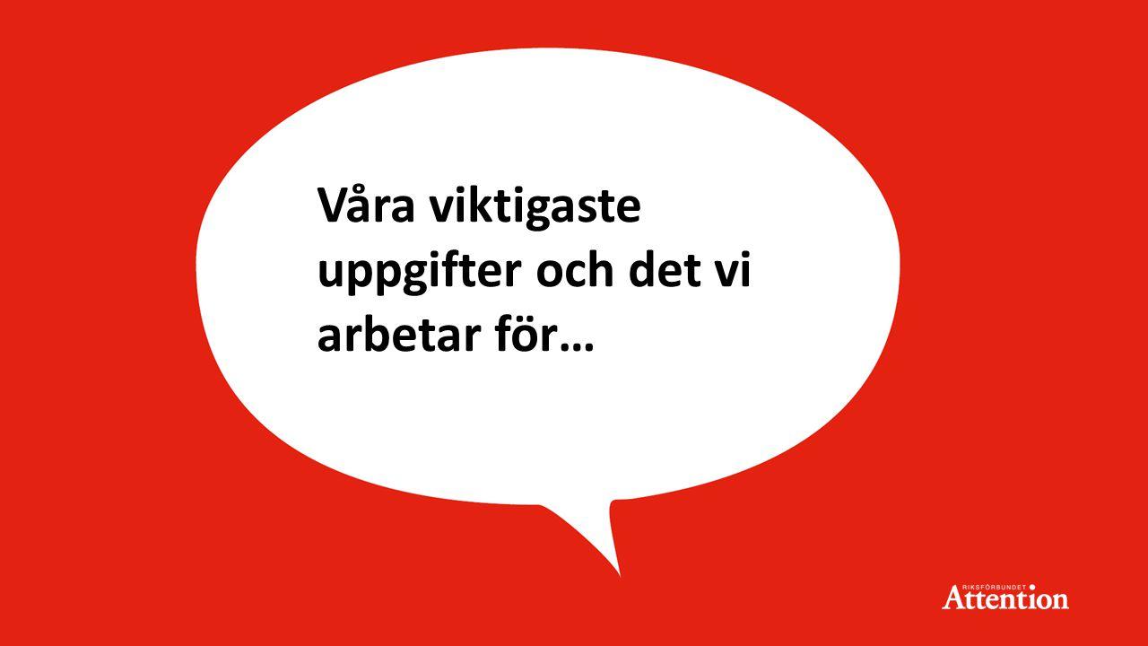 Tack för mig! Läs mer om oss på: attention-riks.se