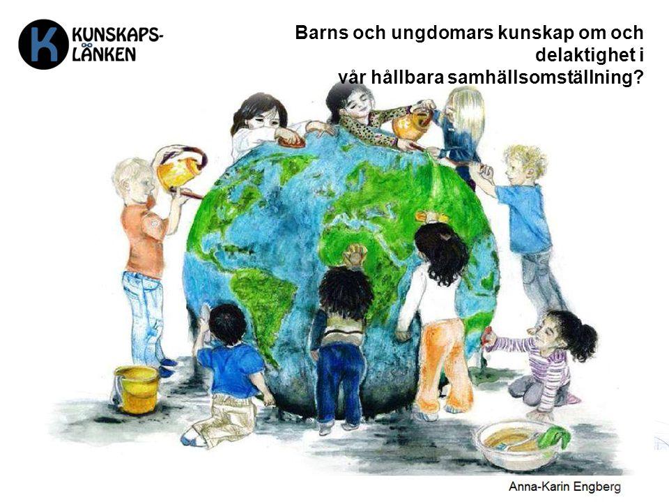 Barns och ungdomars kunskap om och delaktighet i vår hållbara samhällsomställning