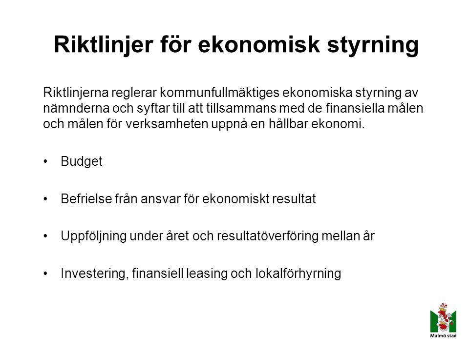Riktlinjer för ekonomisk styrning Riktlinjerna reglerar kommunfullmäktiges ekonomiska styrning av nämnderna och syftar till att tillsammans med de fin