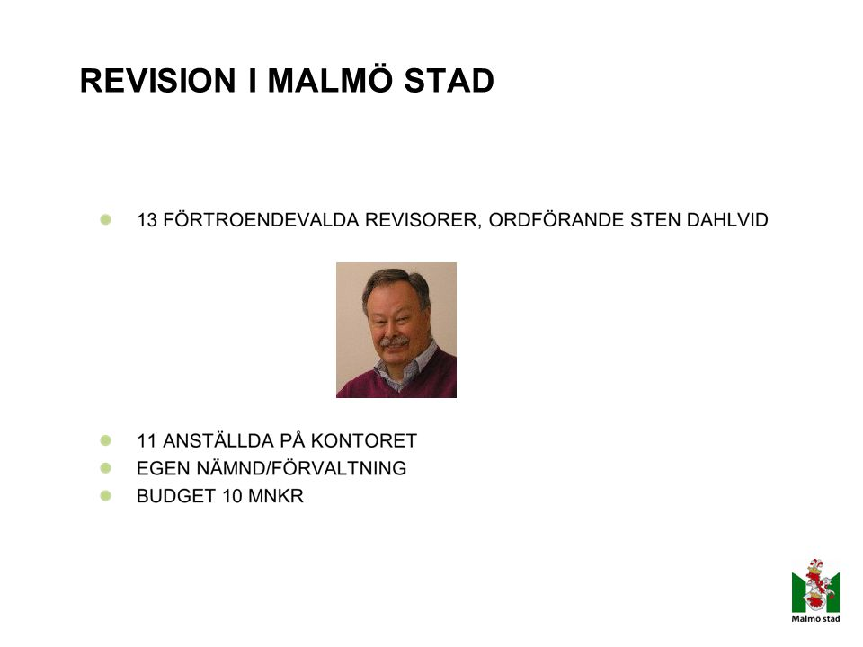 REVISION I MALMÖ STAD