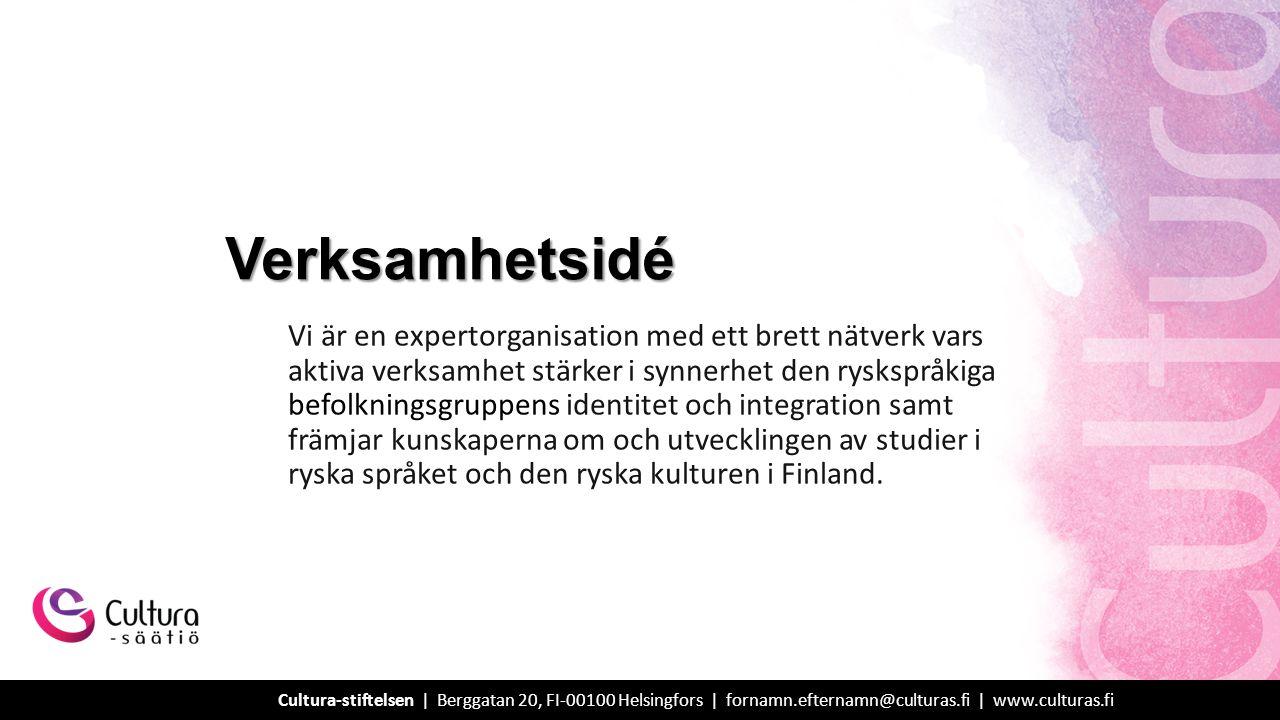 Ansvarsfullhet – vi agerar ansvarsfullt för att utveckla ett pluralistiskt och jämlikt finländskt samhälle.