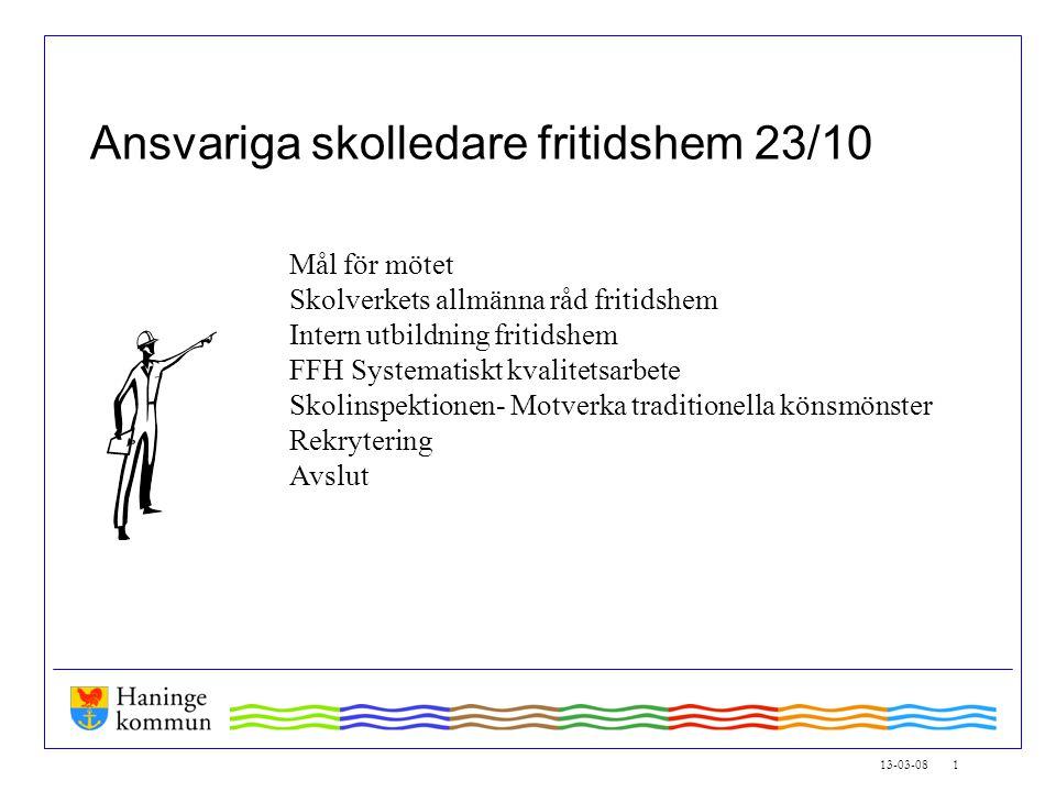 14-03-26 2 Mål för mötet Att få en inblick i Allmänna råd för fritidshem Hur kan vi arbeta med implementeringen av allmänna råd