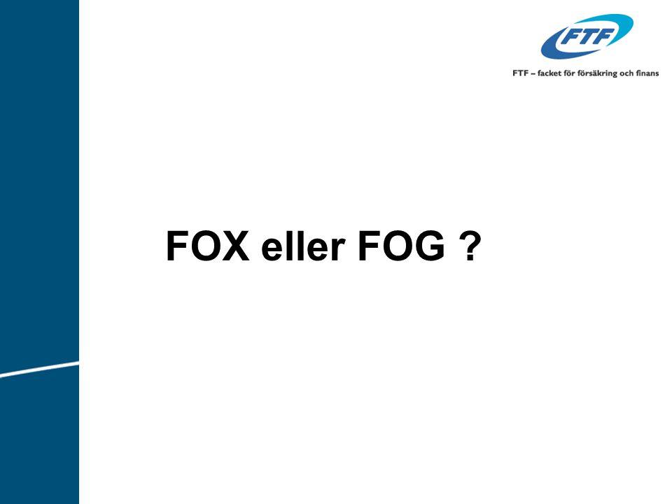 FOX eller FOG ?