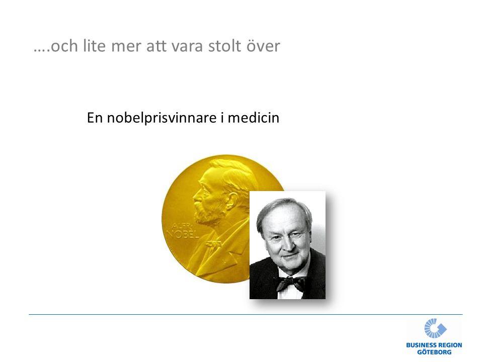 ….och lite mer att vara stolt över En nobelprisvinnare i medicin
