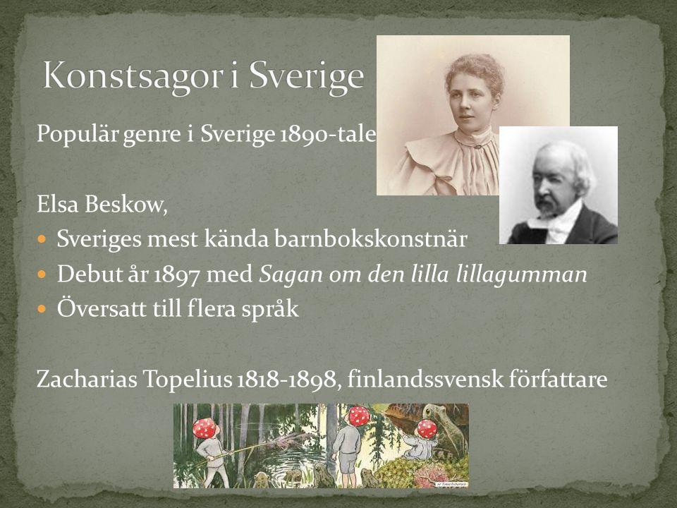 Populär genre i Sverige 1890-talet Elsa Beskow, Sveriges mest kända barnbokskonstnär Debut år 1897 med Sagan om den lilla lillagumman Översatt till fl