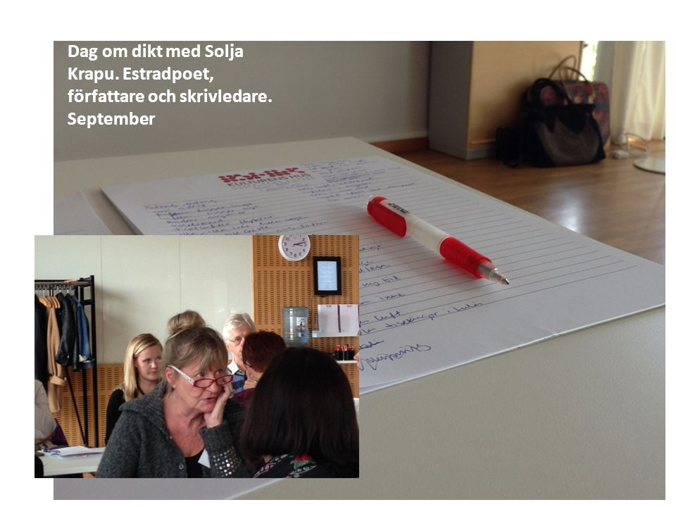 Dag om dikt med Solja Krapu. Estradpoet, författare och skrivledare. September