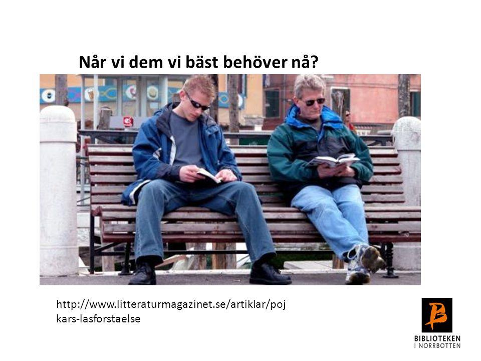 http://www.litteraturmagazinet.se/artiklar/poj kars-lasforstaelse Når vi dem vi bäst behöver nå?
