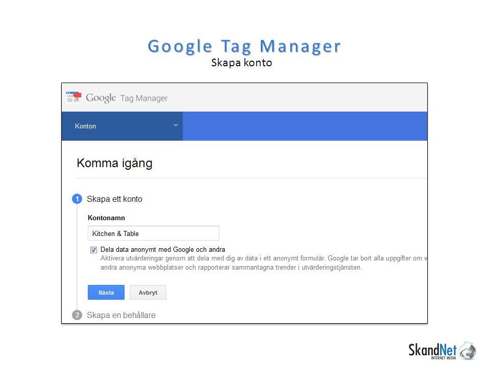Skapa konto Google Tag Manager