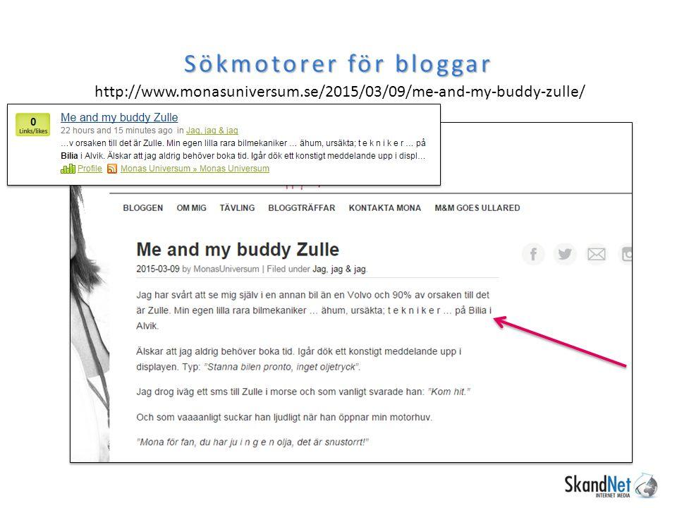 Sökmotorer för bloggar http://www.monasuniversum.se/2015/03/09/me-and-my-buddy-zulle/
