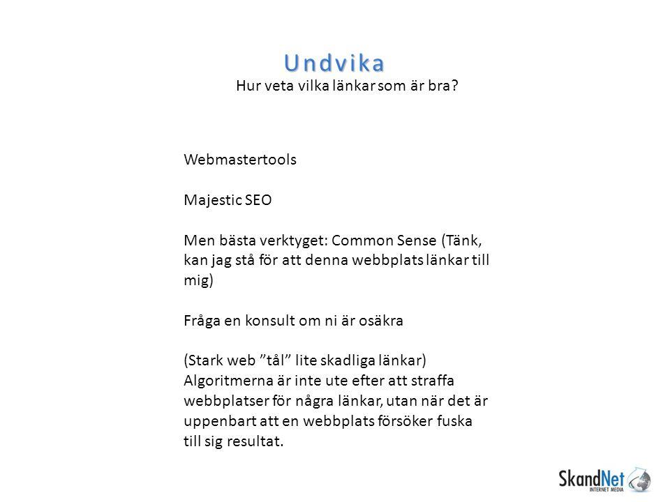 Ankartexterna 33/33/33 – brand/sökord/webbplats Förr: ranka på hotell stockholm = massivt med ankartexter med sökordet.