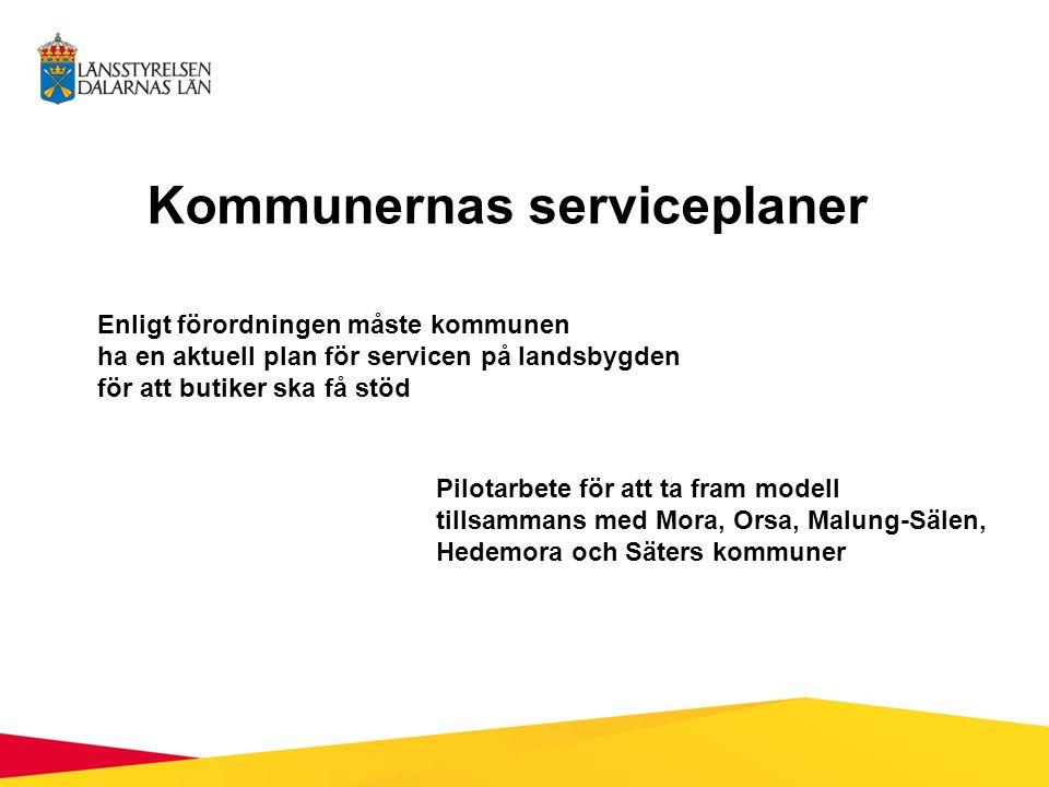 SWEDISH AGENCY FOR ECONOMIC AND REGIONAL GROWTH Stöd till kommersiell SERVICE Regionala serviceprogram i alla län fungerar som ramverk/paraply för det strategiska arbetet med planering av grundläggande tillgång till service.