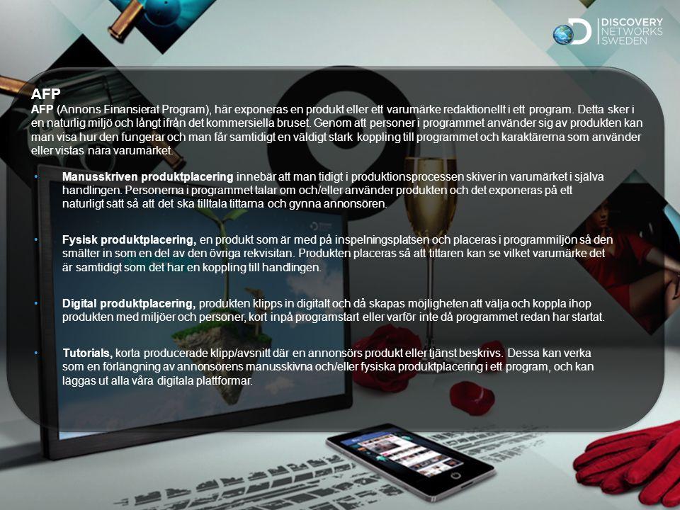 Sv Standard AFP AFP (Annons Finansierat Program), här exponeras en produkt eller ett varumärke redaktionellt i ett program.