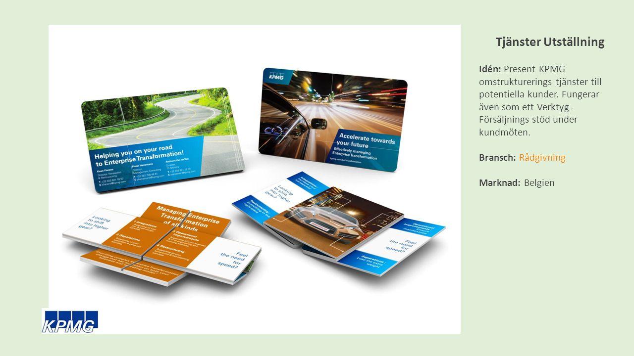 Tjänster Utställning Idén: Present KPMG omstrukturerings tjänster till potentiella kunder.