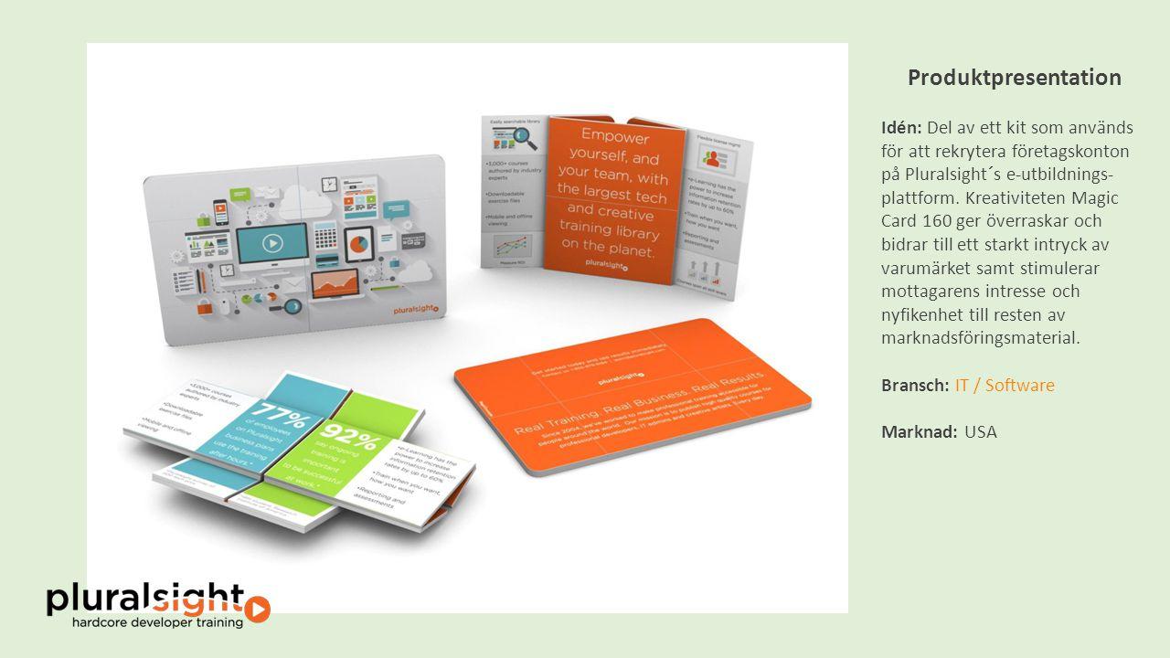 Produktpresentation Idén: Del av ett kit som används för att rekrytera företagskonton på Pluralsight´s e-utbildnings- plattform.