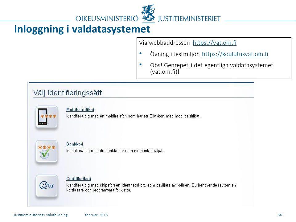 Inloggning i valdatasystemet 36 Via webbaddressen https://vat.om.fihttps://vat.om.fi Övning i testmiljön https://koulutusvat.om.fihttps://koulutusvat.om.fi Obs.