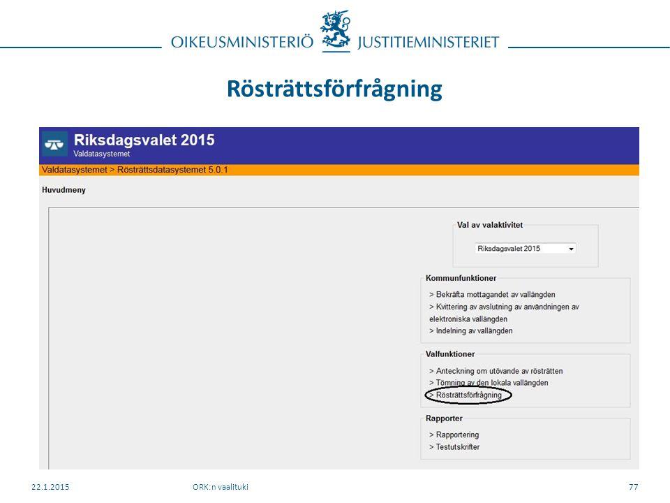 Rösträttsförfrågning ORK:n vaalituki22.1.201577