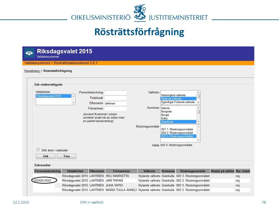 Rösträttsförfrågning ORK:n vaalituki22.1.201578