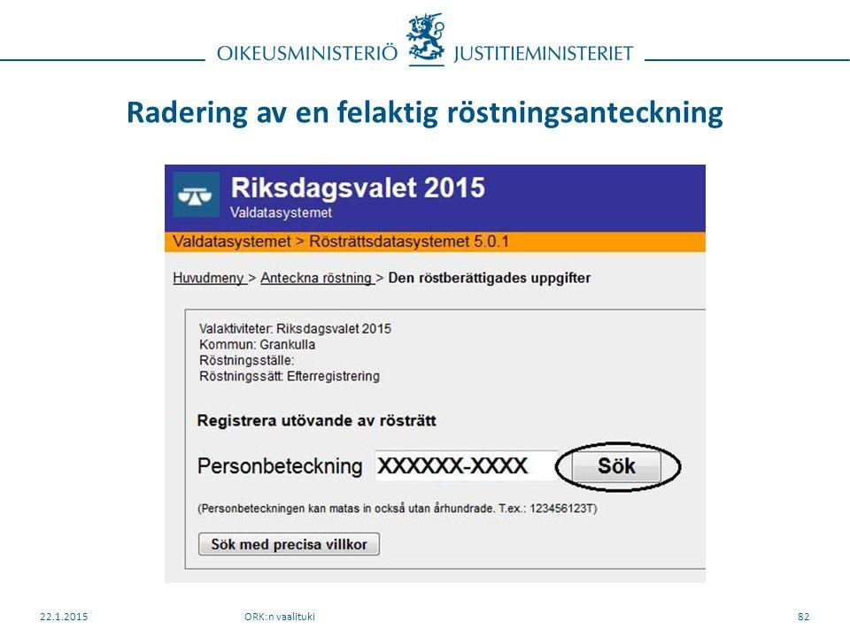 Radering av en felaktig röstningsanteckning ORK:n vaalituki22.1.201582